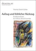 Aufzug und fröhlicher Rückzug - Thomas Daniel Schlee