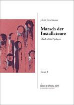 Marsch der Installateure  -  Jakob Gruchmann