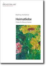 Heimatliebe - Matthias Achleitner