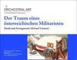 Der Traum eines österreichischen Militaristen