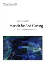 Marsch für Bad Füssing - Viktor Burgstaller