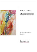 Blumenmarsch  - Andreas Simbeni