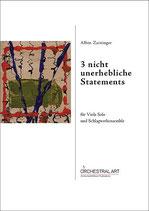 3 nicht unerhebliche Statements - Albin Zaininger