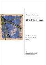 We Feel Fine  - Hermann Miesbauer