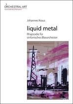 liquid metal  - Johannes Kraus