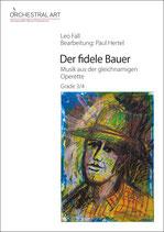 Der fidele Bauer - Leo Fall
