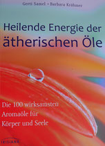 """""""Die Heilende Energie der ätherischen Öle"""""""