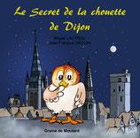 Le Secret de la chouette de Dijon