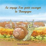 Le voyage d'un petit escargot de Bourgogne