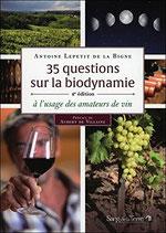 35 Questions sur la Biodynamie (2ème édition)