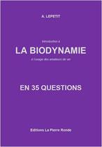 La Biodynamie en 35 questions (1ère édition, épuisée)