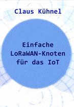 Einfache LoRaWAN-KNoten für das IoT