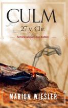 CULM 27 v.Chr. - Schicksalsjahr der Kelten