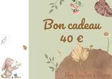 Bon cadeau version numérique 40€