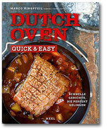 Dutch Oven - Quick und Easy