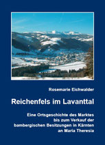 Rosemarie Eichwalder, Reichenfels im Lavanttal