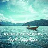 JULIA MALISCHNIG, Canti Carinthiae
