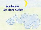 Rosemarie Eichwalder, Dumbabidu der kleine Elefant