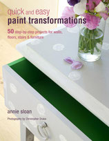 Annie Sloan - quick and easy paint transformation - Englische Ausgabe