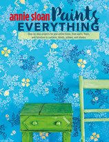 Annie Sloan - Paint EVERYTHING - Englische Ausgabe
