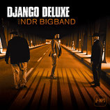 Django Deluxe feat. NDR Bigband (Driving)