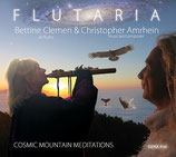 CD - FLUTARIA - COSMIC MOUNTAIN MEDITATIONS - Bettine Clemen & Christopher Amrhein