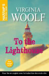 WOOLF VIRGINIA : TO THE LIGHTHOUSE - niveau avancé
