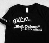 """T-Shirt """"Bleib-Daham (trink allan)"""""""