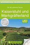 Wanderführer Kaiserstuhl und Markgräflerland