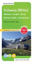 Schweiz (Mitte) - Mittelland-Voralpen-Berner Oberland-Wallis-Zentralschweiz