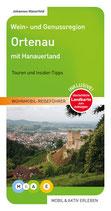 Badische Weinstraße (Süd): Ortenau: Wein- u. Genussregion zwischen Nordschwarzwald und Rhein