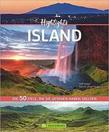 Highlights Island: Die 50 Ziele, die Sie gesehen haben sollten von Kerstin Langenberger und Olaf Krüger
