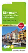 Dänemark - Erlebnisrouten durch das Königreich an Nord- und Ostsee