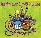 Têtard Ville - Saperlipopette