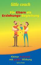little coach - Für Eltern als Erziehungsbegleitung