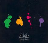 Dikita - Pieces Of Mind EP