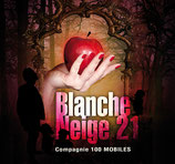 Blanche Neige 21 - Bande Originale du spectacle