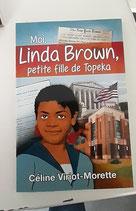 Moi, Linda Brown