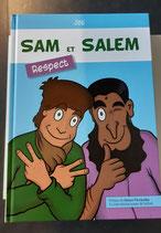 Sam et Salem : Le respect