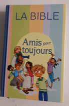 Amis pour toujours - Bible enfant