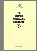 10 Super Minimalsysteme