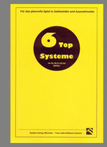 6 TOP-Systeme