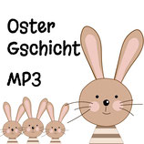 MP3 Oster-Gschicht