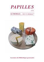 PAPILLES, culture & patrimoine gourmands n° 55
