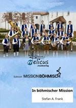 In böhmischer Mission