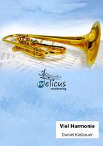 Viel Harmonie - Konzertmarsch