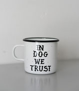 "Sun  of Wolves  -  Mug ""In Dog We Trust"""
