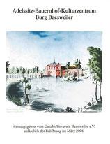 Adelssitz-Bauernhof-Kulturzentrum Burg Baesweiler