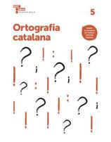 5è. Quadern d'Ortografia Catalana. Cicle Superior Primària