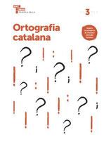 3r. Quadern d'Ortografia Catalana. Cicle Mitjà de Primària.